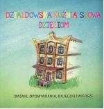Okładka książki: Działdowska kuźnia słowa dzieciom