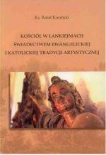 Okładka książki: Kościół w Łankiejmach świadectwem ewangelickiej i katolickiej tradycji artystycznej