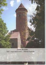 Okładka książki: Zamek olsztyński i jego mieszkaniec - Mikołaj Kopernik. - [Olsztyn
