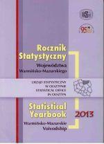 Okładka książki: Rocznik statystyczny województwa warmińsko-mazurskiego 2013