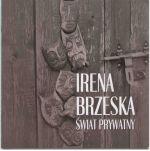 Okładka książki: Irena Brzeska. Świat prywatny