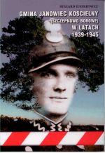 Okładka książki: Gmina Janowiec Kościelny (Szczepkowo Borowe) w latach 1939-1945