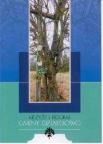 Okładka książki: Krzyże i figurki gminy Działdowo
