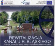 Okładka książki: Rewitalizacja Kanału Elbląskiego na odcinkach: Jezioro Drużno - Miłomłyn, Miłomłyn - Zalewo, Miłomłyn - Ostróda - Stare Jabłonki