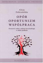 Okładka książki: Opór, oportunizm, współpraca