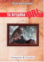 Okładka książki: Ta brzydka PRL