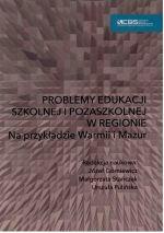 Okładka książki: Problemy edukacji szkolnej i pozaszkolnej w regionie