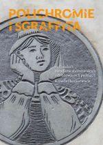 Okładka książki: Polichromie i sgraffita na fasadach ośrodków staromiejskich odbudowanych po 1945 r.