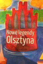 Okładka książki: Nowe legendy Olsztyna
