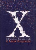 Okładka książki: [Dziesiąte] X Olsztyńskie Biennale Sztuki