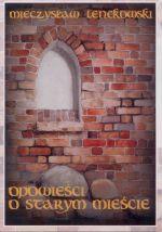 Okładka książki: Opowieści o Starym Mieście