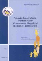 Okładka książki: Sytuacja demograficzna Warmii i Mazur jako wyzwanie dla polityki społecznej i gospodarczej. T. 5