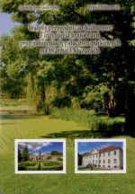 Okładka książki: Walory przyrodniczo-kulturowe i inżynieria krajobrazu przy założeniach pałacowo-parkowych na Warmii i Mazurach