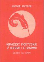 Okładka książki: Igraszki poetyckie z Warmii i o Warmii