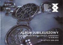 Okładka książki: Państwowa Wyższa Szkoła Zawodowa w Elblągu w latach 1998-2018