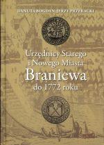 Okładka książki: Urzędnicy Starego i Nowego Miasta Braniewa do 1772 roku