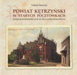 Okładka książki: Powiat kętrzyński w starych pocztówkach