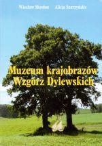 Okładka książki: Muzeum krajobrazów Wzgórz Dylewskich