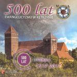 Okładka książki: [Pięćset] 500 lat ewangelicyzmu w Kętrzynie. - Kętrzyn