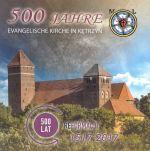 Okładka książki: [Fünfhundert] 500 jahre evangelische Kirche in Kętrzyn. - Kętrzyn
