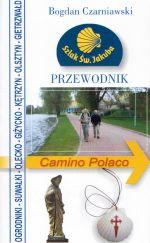 Okładka książki: Przewodnik turystyczny. Szlak Świętego Jakuba. Camino Polaco