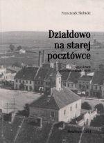Okładka książki: Działdowo na starej pocztówce