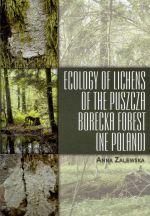 Okładka książki: Ecology of lichens of the Puszcza Borecka forest (NE Poland)
