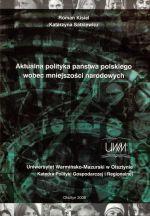Okładka książki: Aktualna polityka państwa polskiego wobec mniejszości narodowych
