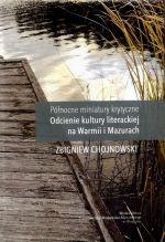 Okładka książki: Północne miniatury krytyczne. T. 1, Odcienie kultury literackiej Warmii i Mazur