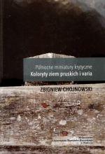 Okładka książki: Północne miniatury krytyczne. T. 2, Koloryty ziem pruskich i varia