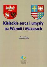 Okładka książki: Kieleckie serca i umysły na Warmii i Mazurach
