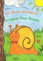 Okładka książki: Przygody Pana Ślimaka