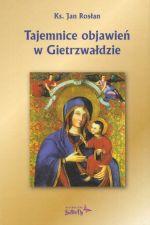 Okładka książki: Tajemnice objawień w Gietrzwałdzie