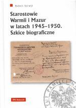 Okładka książki: Starostowie Warmii i Mazur w latach 1945-1950