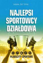 Okładka książki: Najlepsi sportowcy Działdowa