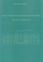 Okładka książki: Pałac w Nakomiadach autorstwa Józefa Pioli