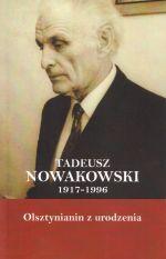 Okładka książki: Tadeusz Nowakowski 1917-1996
