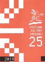 Okładka książki: [Dwudziesty piąty] 25 Festiwal Kultury Kresowej