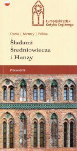 Okładka książki: Śladami Średniowiecza i Hanzy