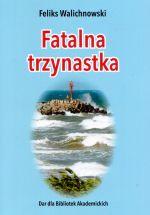 Okładka książki: Fatalna trzynastka