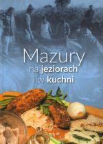 Okładka książki: Mazury na jeziorach i w kuchni