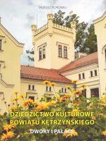Okładka książki: Dziedzictwo kulturowe powiatu kętrzyńskiego