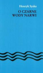 Okładka książki: O czarne wody Narwi