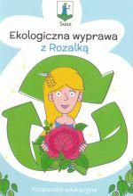 Okładka książki: Ekologiczna wyprawa z Rozalką