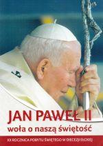 Okładka książki: Jan Paweł II woła o naszą świętość