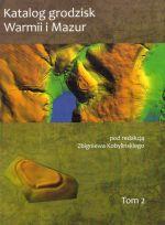 Okładka książki: Katalog grodzisk Warmii i Mazur. T. 2