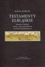 Okładka książki: Testamenty elbląskie