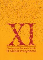 Okładka książki: XI Olsztyńskie Biennale Sztuki O Medal Prezydenta