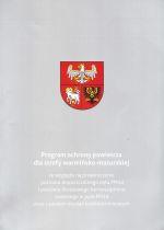 Okładka książki: Program ochrony powietrza dla strefy warmińsko-mazurskiej ze względu na przekroczenie poziomu dopuszczalnego pyłu PM10 i poziomu docelowego benzo(a)pirenu zawartego w pyle PM10 wraz z planem działań krótkoterminowych. - Olsztyn