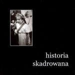 Okładka książki: Historia skadrowana